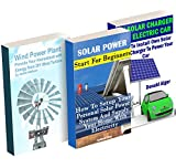 Off-Grid Energy: Halve Your Electricity Bills With Solar Panels And Wind Power Plant: (Energy Independence, Lower Bills & Off Grid Living)