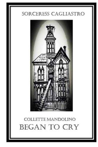 Book: COLLETTE MANDOLINO Began to Cry by Sorceress Cagliastro