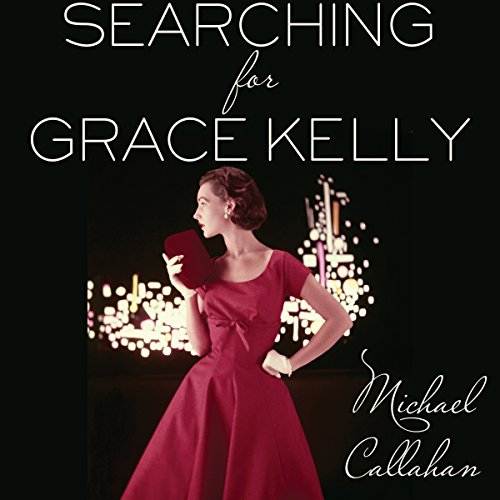 Searching for Grace Kelly audiobook cover art