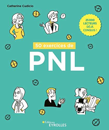 50 exercices de PNL