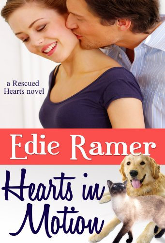 Hearts in Motion (Rescued Hearts Book 1)