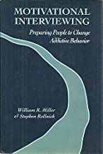 Motivational Interviewing: Preparing People to Change Addictive Behavior by William R. Miller Phd (1991-08-09)