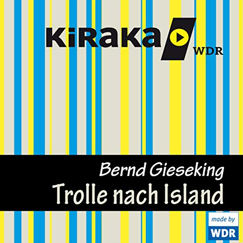 Kiraka - Die Trolle nach Island