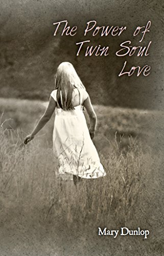 The Power of Twin Soul Love (English Edition)