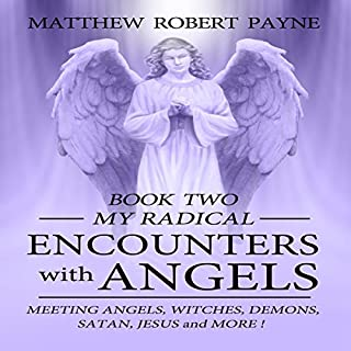 My Radical Encounters with Angels audiobook cover art