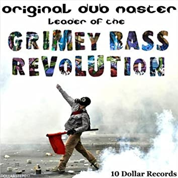 The Grimey Bass Revolution (Single)