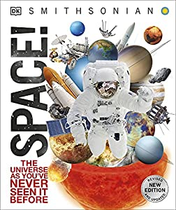 Knowledge Encyclopedia Space!: The Universe as You've Never Seen it Before (Knowledge Encyclopedias)