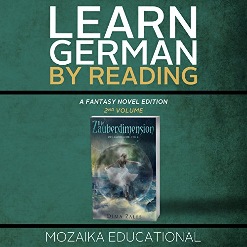 Learn German: By Reading Fantasy 2 (Lernen Sie Deutsch mit Fantasy Romanen) [German Edition] audiobook cover art