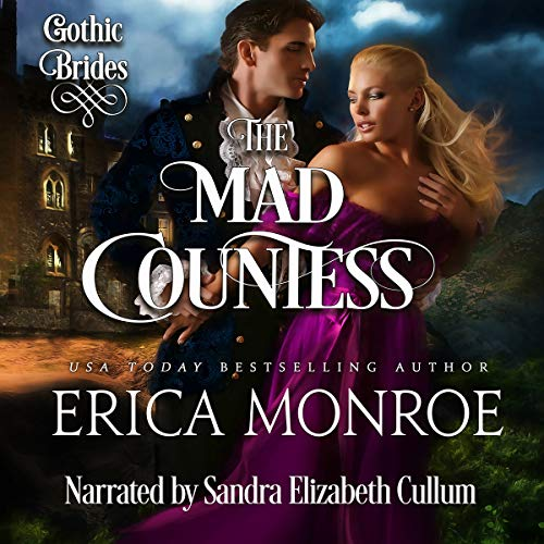 The Mad Countess: Gothic Brides, Book 1