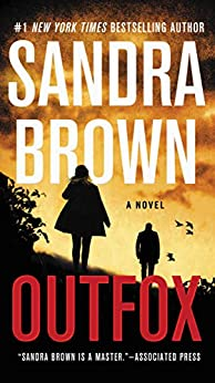 Outfox by [Sandra Brown]