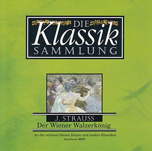 Johann Strauss - Die Klassik Sammlung - Der Wiener Walzerkönig - CD 8