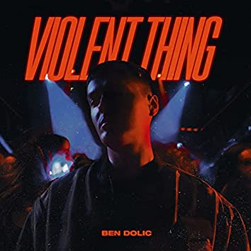 Violent Thing (Stage Version)