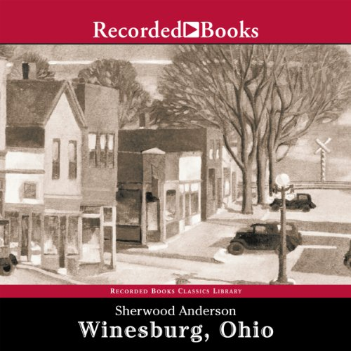 Winesburg, Ohio                   By:                                                                                                                                 Sherwood Anderson                               Narrated by:                                                                                                                                 George Guidall                      Length: 8 hrs and 21 mins     105 ratings     Overall 3.7