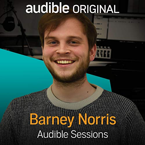 FREE: Audible Sessions with Barney Norris Titelbild