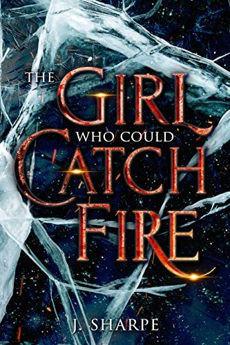 The Girl Who Could Catch Fire A Magical Realism Fantasy Story product image