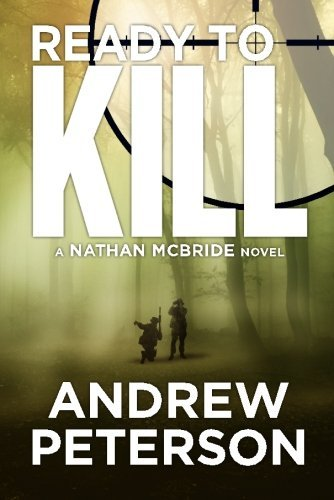 Ready To Kill by Andrew Peterson ebook deal