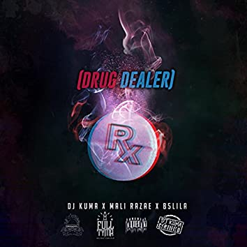 Rx (Drug Dealer) [feat. Mali Razae & B5lila]