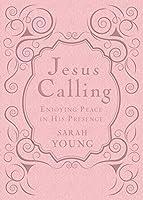 Jesus Calling: Enjoying Peace in His Presence: Women's Edition (Jesus Calling(r))
