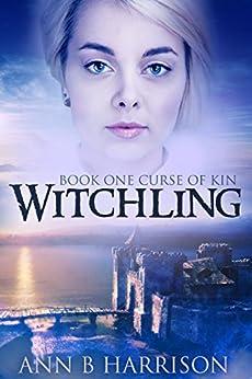 Witchling by [Ann B Harrison, Valerie Tibbs, Deadra Krieger]
