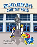 Big Jay and Baby Jay's Game Day Rules