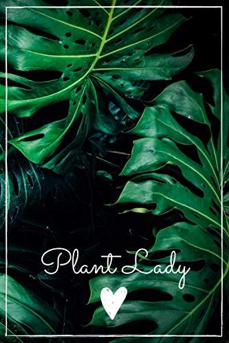 Plant Lady Notizbuch: Notebook / Journal / Tagebuch / Aufgabenbuch / Pflanzenbuch Monstera für Plant Ladies | ca. DIN A5 (22,86 cm x 15,24 cm) | 120 Seiten | gepunktet | mattes Cover