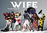 WIFE(CD+DVD)(初回限定盤)