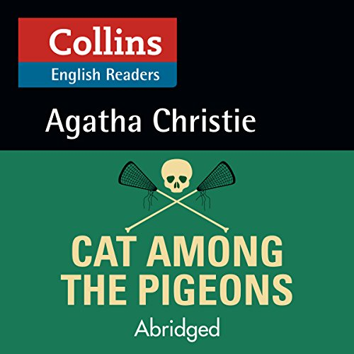 Cat Among the Pigeons: B2 (Collins Agatha Christie ELT Readers) audiobook cover art