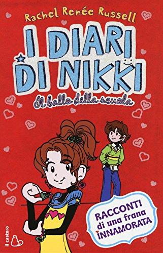 Il ballo della scuola. I diari di Nikki