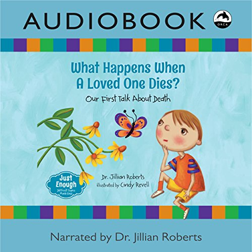 What Happens When a Loved One Dies? audiobook cover art