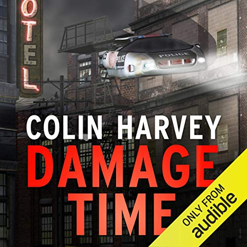 Damage Time                   Written by:                                                                                                                                 Colin Harvey                               Narrated by:                                                                                                                                 Andy Caploe                      Length: 12 hrs and 55 mins     Not rated yet     Overall 0.0