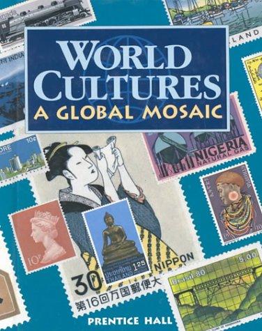 World Culture: A Global Mosaic