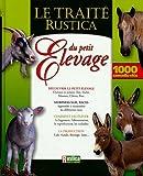 Traité Rustica du petit élevage