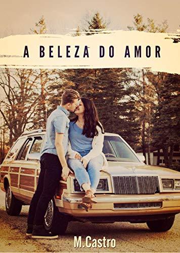 A Beleza do Amor