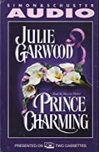 Prince Charming (authors) Garwood, Julie (2001) published by Audioworks [Audio Cassette]