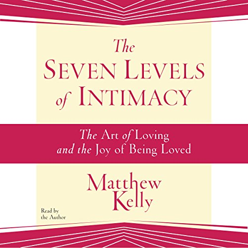 The Seven Levels of Intimacy cover art