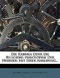 Franck, A: Kabbala Oder Die Religions-philosophie Der Hebräe