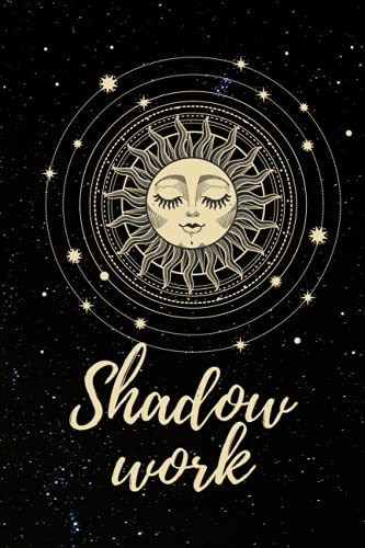 Shadow work Journal for beginners: Shadow work journal and workbook prompts,heal inner child,A Journey to Healing Deep, Loving Yourself, and Coming Back Home to Soul