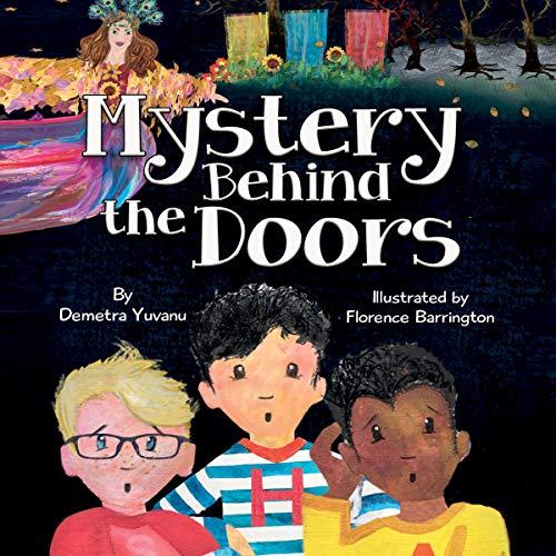 Mystery Behind the Doors Audiobook By Demetra Yuvanu cover art
