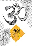 Yoga Kalender 2017 (Wandkalender 2017 DIN A4 hoch): Liebevoll illustrierter Yoga-Kalender mit schönen Zitaten, der dazu einlädt, jeden Tag kreativ, ... (Monatskalender, 14 Seiten ) (CALVENDO Kunst)