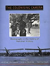 The Colonising Camera: Photographs in the Making of Namibian History