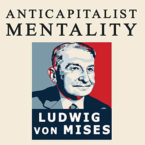 The Anti-Capitalistic Mentality audiobook cover art