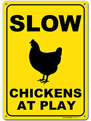 Slow Chickens at Play Caution or Chicken Crossing Sign, Made Out of .040 Rust-Free Yellow Aluminum, Indoor/Outdoor Use, UV Protected and Fade-Resistant, 10 x 14, by My Sign Center