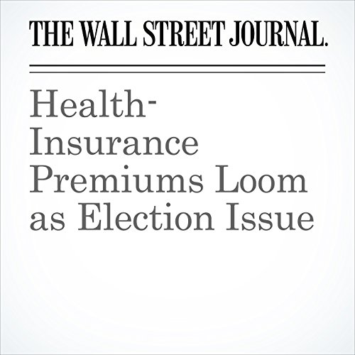 Health-Insurance Premiums Loom as Election Issue copertina