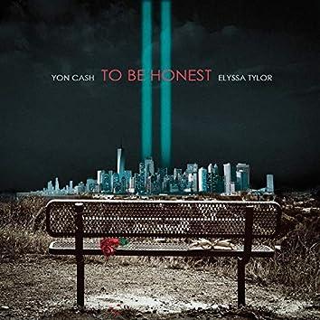 To Be Honest (feat. Elyssa Tylor)