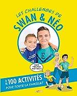 Les challenges de Swan et Néo - Mon livre d'activités de Ben