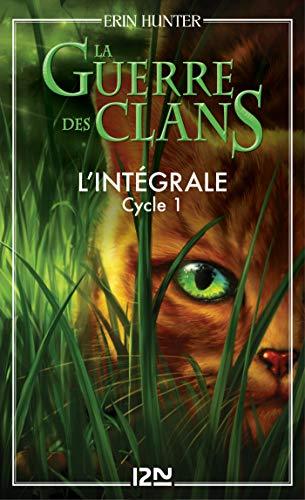 La guerre des clans - Cycle 1, Intégrale (French Edition)