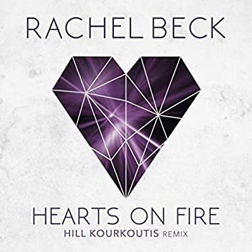 Hearts on Fire (Hill Kourkoutis Remix)