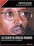 Les secrets du génocide rwandais - Enquête sur les mystères d'un président
