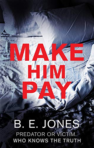 Make Him Pay by [Beverley Jones]