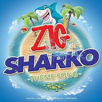 """Zig & Sharko Theme Song (From """"Zig & Sharko"""") [Season 2 Opening Credits Version]"""